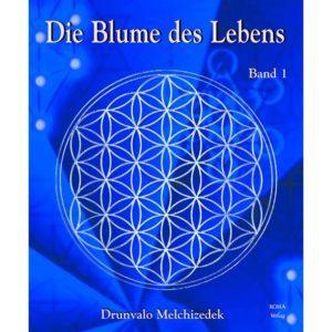 Die Blume des Lebens 1,Drunvalo Melchizedek,9783929512571