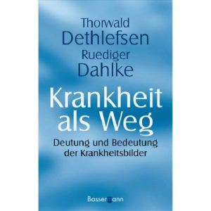 Krankheit als Weg,Detlefsen Dahlke,9783809423775